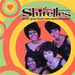 "Shirelles, ""Will You Love Me Tomorrow"", www.greatamericanthings.net"